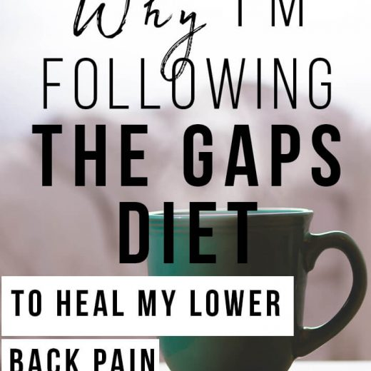 Why I'm following the GAPs diet to heal my lower back pain. My story and how I am trying to fix it with the GAPs diet | ankylosing spondylitis diet | lower back pain diet| piriformis syndrome| inflammation diet| low starch diet